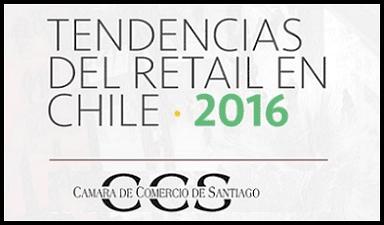 Tendencias del Retail en Chile 2016