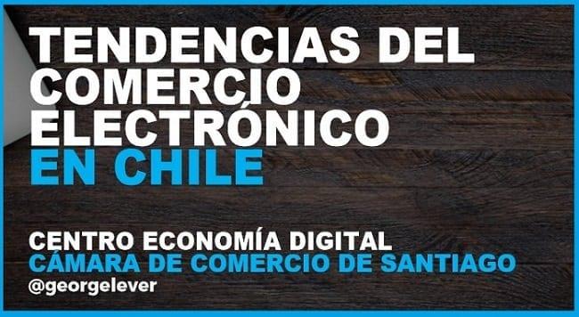 Tendencias del Comercio Electrónico en Chile 2018