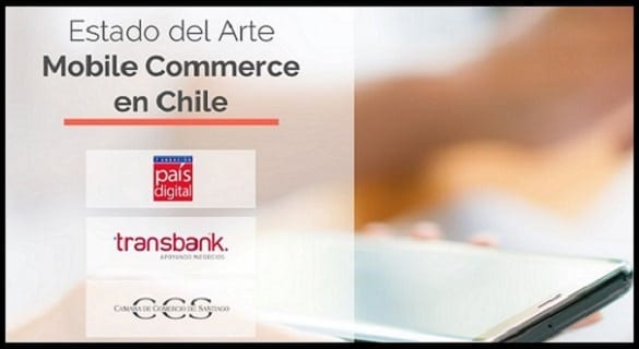 Estado del Mobile Commerce en Chile 2018