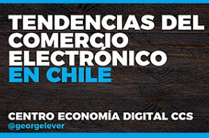 Tendencias del Comercio Electrónico en Chile 2019
