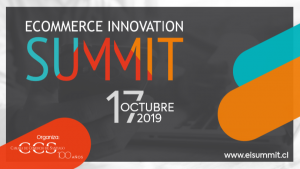 IV versión de Ecommerce Innovation Summit trae a Chile la vanguardia del comercio digital