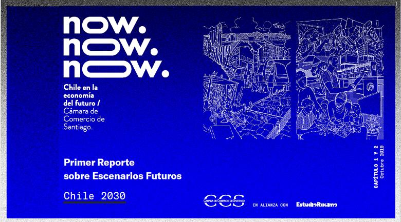 """""""Now! Chile en la Economía del Futuro: Desafíos para los  próximos años"""