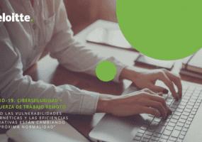 Covid-19: Ciberseguridad y la fuerza de trabajo remoto