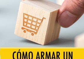 """Manual """"Cómo armar un comercio online"""""""