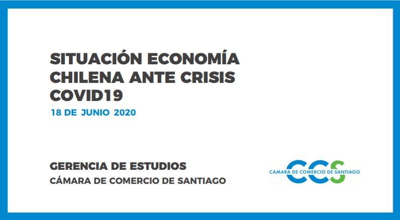 SITUACIÓN DE LA ECONOMÍA CHILENA ANTE CRISIS COVID 19