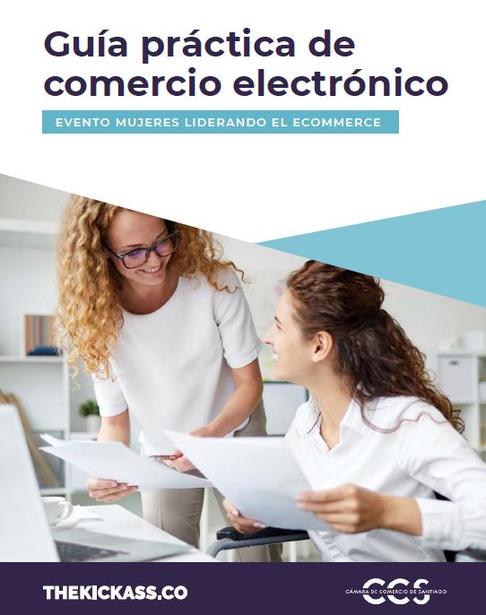 """Guía práctica de comercio electrónico surgida gracias al evento """"Mujeres Liderando el Ecommerce"""""""